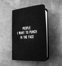 Jewels: book, black, white, black and white, cute, notebook, quote on it, grunge wishlist, punch, people, face, home accessory, notebook, hate, funny quote, bag, funny, diary, phone cover, listings, funny covers, notes, people to punch - Wheretoget