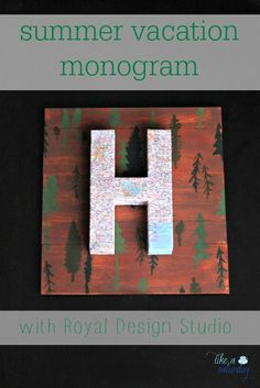 DIY Project - Summer Vacation Monogram for Mantel or Wall Art