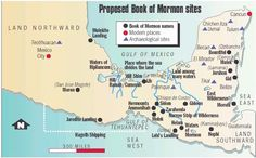 Interesting narrative of Book of Mormon geography, including a map. Modern Names, Lds Church, Church Ideas, Book Of Mormon, Gulf Of Mexico, Latter Day Saints, Geography, Proposal, Spirituality