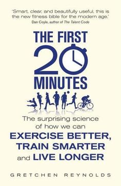 The First 20 Minutes by Gretchen Reynolds.  Gretchen Reynolds' New York Times bestseller is an innovative guide to getting fit using cutting-edge science. Discover the amazing restorative powers of chocolate milk on tired muscles, the pros and cons of barefoot running plus the effect music can have on a workout. Shows how fidgeting burns 300 calories per day, why it's a bad idea to stretch before a run, and how even just 20 minutes of exercise can transform your health.