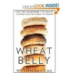 The book that transformed the way we eat... Wheat free! Eye opening, good read about why everyone should eliminate wheat / gluten from their diet.