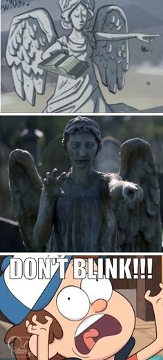 Don't blink  Blink and you're dead  Don't turn your back Don't look away And don't blink  Good luck