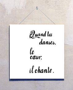 Typografie auf Holz »Quand tu danses«