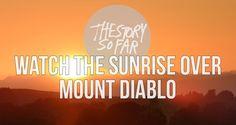 Mt Diablo-The Story So Far