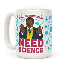NDT thinks all you mothafuckas need science so why don't you learn about the cosmos with Neil Degrasse tyson in this nerdy design perfect for those science loving space enthusiasts. | Beautiful Designs on Graphic Tees, Tanks and Long Sleeve Shirts with New Items Every Day. Satisfaction Guaranteed. Easy Returns.