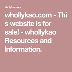 whollykao.com - This website is for sale! - whollykao Resources and Information.