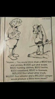 Hunting according to the spouse Funny Hunting Pics, Deer Hunting Humor, Hunting Jokes, Deer Hunting Season, Funny Deer, Deer Camp, Bow Hunting, Hunting Stuff, Hunting Cabin