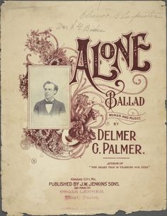 Alone / words and music by Delmer G. Palmer.