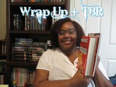 June Wrap Up + July TBR | 2016