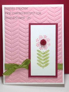 Barbara's cute card pairs Madison Avenue stamp set with the Vine Street embossing folder. Both are Sale-a-bration reward items.