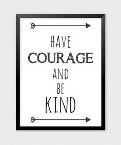 Have Courage and be Kind/nursery girl boy baby by HooHooCreations