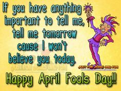 Happy April Fools Day