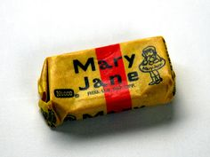 Mary Jane by JeffreyNathaniel, via Flickr I have always loved eating Mary Jane's!  That bring me back to walking to the corner grocery store.  Where the owner's wife had her hair in a beehive.  It was the best part of my day after school.