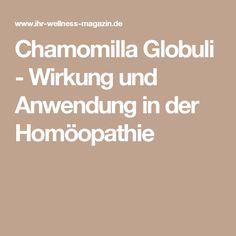 Chamomilla Globuli - Wirkung und Anwendung in der Homöopathie