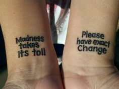 Madness takes its toll / Please have exact change