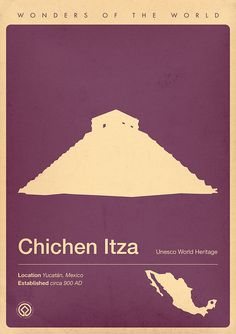 Chichen Itza, Mexico - Wonders of the World minimalist poster Versailles, Chichen Itza Mexico, Riviera Maya Mexico, Cozumel Mexico, Composition Design, Minimal Poster, Mayan Ruins, Vintage Travel Posters, Quote Posters