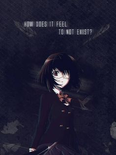 Misaki Mei - Another,Anime if u guys have the same feelings as i do tell me in the comments. I luv this anime Otaku Anime, Manga Anime, Anime Ai, Sad Anime, Me Me Me Anime, Anime Love, Corpse Party, Anime Qoutes, Manga Quotes