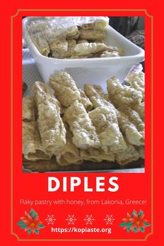 Diples (pronounced diip-LESS), which means folded, is another traditional Christmas sweet pastry, made in many parts of Greece especially in the Peloponnese. These are the desserts they serve at weddings, christenings, engagements etc. but are also very popular during Christmas. Homemade Christmas Gifts, Christmas Desserts, Greek Pastries, Types Of Desserts, Flaky Pastry, Xmas Food, Honey And Cinnamon, Greek Recipes, Food Gifts