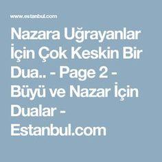 Nazara Uğrayanlar İçin Çok Keskin Bir Dua.. - Page 2 - Büyü ve Nazar İçin Dualar - Estanbul.com