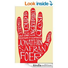 Extremely Loud and Incredibly Close: A Novel - Kindle edition by Jonathan Safran Foer. Literature & Fiction Kindle eBooks @ AmazonSmile.