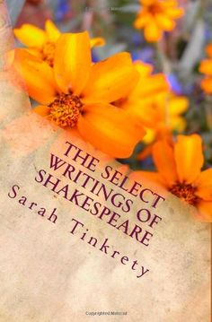 The Select Writings of Shakespeare