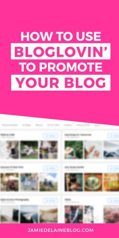 * How to Use Bloglovin' to Promote Your Blog, Discover New Great Reads and Connect with Other Bloggers. http://jamiedelaineblog.com/post/25997/how-to-use-bloglovin-to-promote-your-blog/