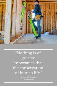 This quote encompasses why we do what we do. We want you to return home safely to your family because you are important. Little Giants, You Are Important, Get The Job, Conservation, Ladder, Safety, Quote, Security Guard, Quotation