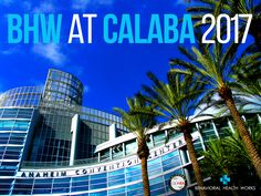 BHW at 2017 Cal ABA Conference at the Anaheim Convention Center