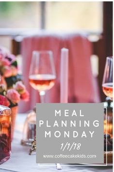 Are you looking for inspiration for this week's meal plan? Take a look at my first Meal Planning Monday post of 2018!