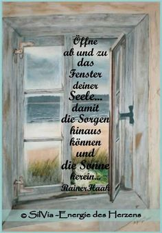 a picture for the heart 'Open now and then. Abs Quotes, Life Quotes, German Quotes, Learn German, True Words, Good Advice, Live Life, Affirmations, Quotations