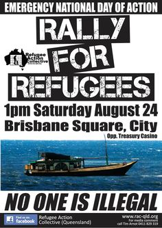 Brisbane Rally for Refugee Rights Saturday August 24. See you there!!