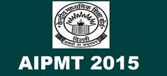 Check out AIPMT 2015 Latest Update from official source AIPMT 2015 Advertisement for admission in Medical MBBS and Dental BDS Courses for academic year 2015
