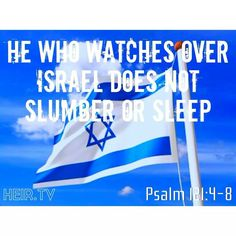 Our God watches over them - the God of Abraham, Issac and Jacob who gave his only begotton son, Jesus Christ to die for our sins as Messiah of the world! Psalm 121, Isaiah 41, Gods Eye, Bible Truth, Gods Promises, Spiritual Quotes, What Is Like, Jesus Christ, Israel