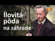 Ivan Hričovský - Problém ílovitá pôda a riešenie Dream Garden, Flora, Pergola, Youtube, Gardening, Health, Fitness, Tatoo, Professor