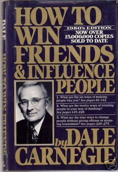 <3 Dale Carnegie - How To Win Friends & Influence People