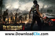 Dead Rising 3 Free Full Download - Download Clix