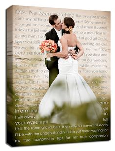 a sweet wedding keepsake - your wedding portrait along with your vows or the lyrics to your first dance together as husband and wife.