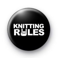 Knitting Rules Button Badges wool ball knitting needle craft crafter  Button badge pin badge £0.75