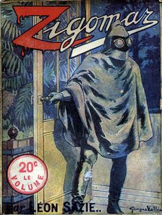 """Don't think I know Georges Vallée, but his 1939 cover for Léon Sazie's """"Zigomar"""" is simply brilliant. Just the right amount of weird. Love that plant over the guy's shoulder - that would make amazing wallpaper. French Magazine, Louise Brooks, Nick Carter, Pulp Fiction, Cool Wallpaper, Detective, Character Inspiration, Mystery, Weird"""