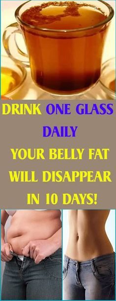 DRINK ONE GLASS DAILY – YOUR BELLY FAT WILL DISAPPEAR IN 10 DAYS! – Healths World