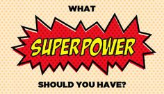 What Superpower Should You Have? I got time travel