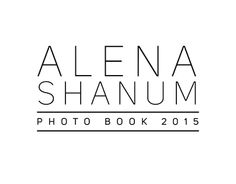 "Check out new work on my @Behance portfolio: ""Alena Shanum Photo Book 2015"" http://be.net/gallery/31300881/Alena-Shanum-Photo-Book-2015"