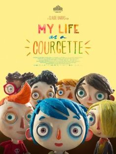 My Life as a Zucchini: Claude Barras Charming Stop-Motion Animation Good Movies On Netflix, Movies To Watch, Movies Online, Nice Movies, Film D'animation, Film Movie, Stop Motion, Sophie Hunger, Film 2016
