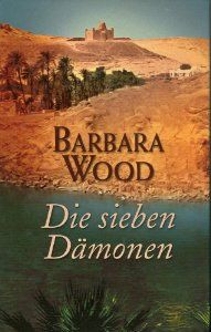Die sieben Dämonen: Amazon.de: Barbara Wood: Bücher