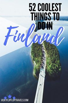 Cool things to do in Finland. Finland is a country I'd love for everyone to e. Finland Trip, Finland Travel, Cool Places To Visit, Places To Travel, Travel Destinations, Holiday Destinations, Europe Travel Guide, Travel Guides, Travel Info