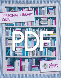 Personal Library Quilt Pattern (PDF Download)