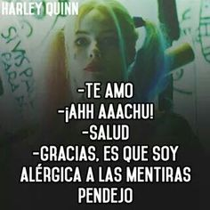 Mañana se... pendejo! Joker And Harley, Harley Quinn, Cute Spanish Quotes, Sad Love Quotes, Life Quotes, Kawaii, Love Messages, Quotes En Espanol, Meaningful Quotes