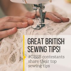 Great British Sewing Tips!