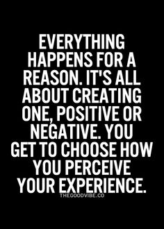 The Good Vibe - Inspirational Picture Quotes Think Positive Quotes, Everything Happens For A Reason, Inspirational Quotes Pictures, Out Loud, Good Vibes, Good Music, Wise Words, Philosophy, Life Quotes