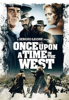 Once Upon a Time In the West – Catalog Itunes Once Upon A Time, Charles Bronson, Claudia Cardinale, Peliculas Western, Closer, Sergio Leone, Henry Fonda, Black Characters, Movie Poster Art